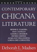 Understanding Contemporary Chicana Literature (Understanding Contemporary American Literature)
