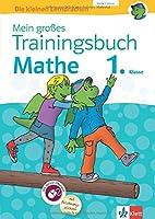 Klett Mein grosses Trainingsbuch Mathematik 1. Klasse: Der komplette Lernstoff. Mit Online-Uebungen und Belohnungsstickern