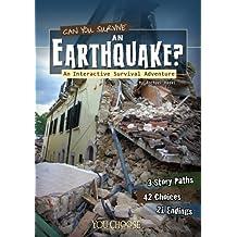 Can You Survive an Earthquake? (You Choose: Survival)