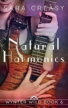 Natural Harmonics: Wynter Wild Book 6 by [Creasy, Sara]