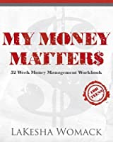My Money Matters: Money Management Workbook for Teens and Young Adults (Volume 1) [並行輸入品]