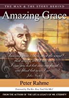 The Man & the Story Behind Amazing Grace
