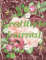 Gratitude journal: A daily Gratitude journal with attitude quotes Gift for men women and children to promote happiness, develop positive habits and nurture inquiring minds