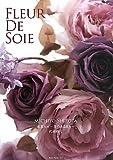 Fleur De Soie―布花Art‐花のある日々 画像