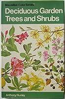 Deciduous Garden Trees and Shrubs (Colour)