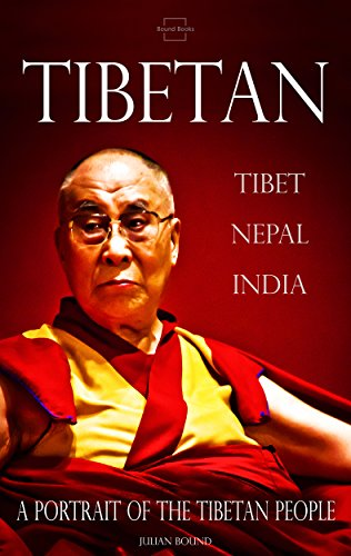 Tibetan (Travel Photography by Julian Bound Book 23) (English Edition)の詳細を見る