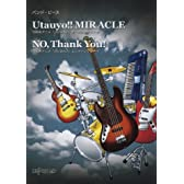 バンドピース Utauyo!!MIRACLE/NO,Thank You!