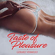 Explicit Erotic Sex Stories - Taste of Pleasure: Rough Forbidden Adult, Cuckold, MILF, Lesbian, BDSM, Quickies, Threesome, Taboo Collection, Virgin, Gangbang, ... Anal, Public and Risky Sex - 2 Books in 1