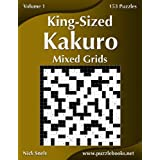 King-Sized Kakuro Mixed Grids: 153 Puzzles