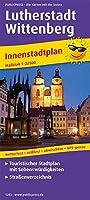 Lutherstadt Wittenberg Innenstadtplan 1 : 22 500: Touristischer Innenstadtplan mit Sehenswuerdigkeiten & Strassenverzeichnis, wetterfest, reissfest, abwischbar, GPS-genau.
