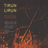 Tirun Lirun - Skogsfinske Besvergelser (Magic Incantations from the Finn-forest area in Scandinavia recorded 1905)