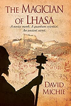 The Magician of Lhasa by [Michie, David]