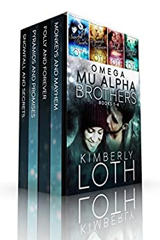 Omega Mu Alpha Box Set-Books 1-4: Snowfall and Secrets, Pyramids and Promises, Folly and Forever, Monkeys and Mayhem by [Loth, Kimberly]