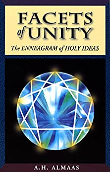 Facets of Unity: The Enneagram of Holy Ideas by [Almaas, A. H.]