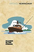 Islands in the Stream (Vintage Classics)