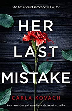 Her Last Mistake: An absolutely unputdownable, addictive crime thriller (Detective Gina Harte Book 6)
