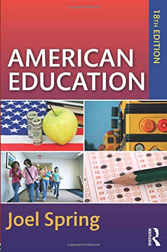 Download American Education (Sociocultural, Political, and Historical Studies in Education) 1138087254