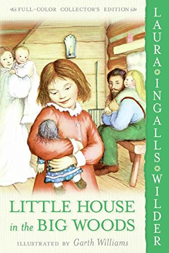 Little House in the Big Woods: Full Color Editionの詳細を見る