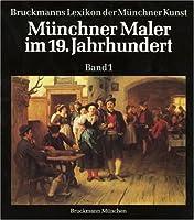 Muenchner Maler im 19. Jahrhundert I. Adam - Gaupp