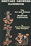 Shiitake Growers Handbook: The Art and Science of Mushroom Cultivation 画像