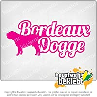 ドゥ・ド・ボルドーの名前 Dogue de Bordeaux with name 20cm x 9cm 15色 - ネオン+クロム! ステッカービニールオートバイ