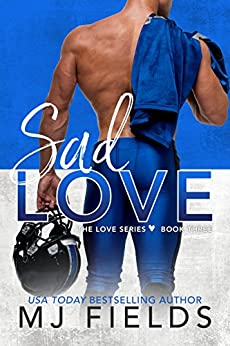 Sad Love (Love Series Book 3) by [Fields, MJ]