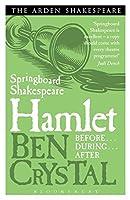 Springboard Shakespeare:Hamlet by Ben Crystal(2013-08-15)
