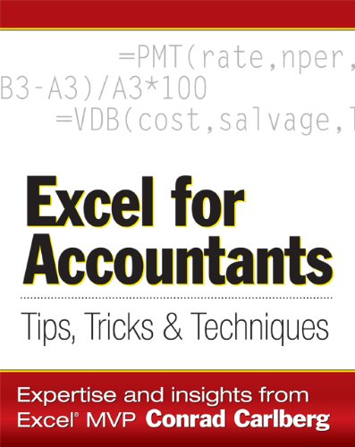 Excel for Accountants: Tips, Tricks & Techniques: Tips, Tricks, and Techniques