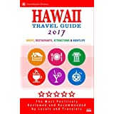 Hawaii Travel Guide 2017: Best Rated Shops, Restaurants, Attractions & Nightlife in Hawaii - City Travel Guide 2017