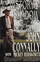 In History's Shadow: An American Odyssey
