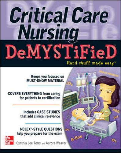 Download Critical Care Nursing DeMYSTiFieD 0071606386