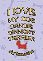 I love my dog Dandie Dinmont Terrier - Dog owner notebook: Doggy style designed pages for dog owner's to note Training log and daily adventures.
