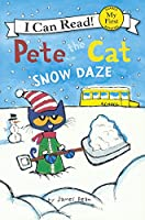 Snow Daze (My First I Can Read: Pete the Cat)