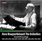 ハンス・クナッパーツブッシュ・コレクション~Parsifal Recordings