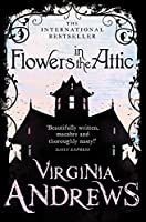Flowers in the Attic (Dollanganger Family)