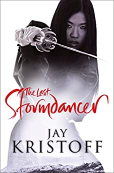 The Last Stormdancer by [Kristoff, Jay]