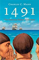 1491: The Americas Before Columbus