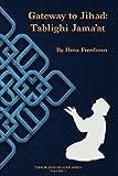 Gateway to Jihad: Tablighi Jama'at (Terror Jihad Reader Series Book 2) (English Edition)
