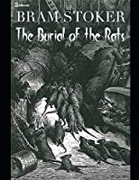 The Burial of the Rats: ( ANNOTATED )