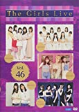 The Girls Live Vol.46 [DVD]