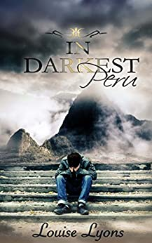 In Darkest Peru by [Lyons, Louise]