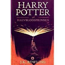 Harry Potter och Halvblodsprinsen: 6 (Harry Potter-serien)