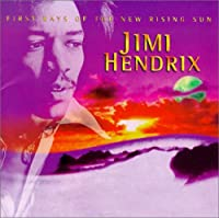 First Rays of the New Rising Sun by Jimi Hendrix (2006-06-21)