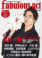fabulous act(ファビュラス・アクト) Vol.04 (シンコー・ミュージックMOOK)