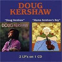 Doug Kershaw/mama Kershaw's Boy (2 On 1)