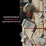 Friedrich Kulau: Piano Quartets Nos. 1 & 2 by Copenhagen Piano Quartet (2015-08-03)