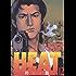 HEAT-灼熱-(12) HEAT (ビッグコミックス)