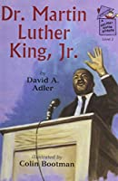Dr. Martin Luther King, Jr. (A Holiday House Reader)