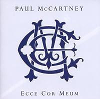 Paul McCartney: Ecce Cor Meum by Paul McCartney (2006-09-26)