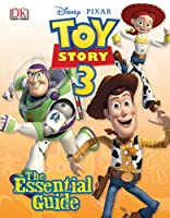 Toy Story 3: The Essential Guide (Dk Essential Guides)